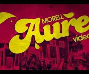 "VIDEO: Morell – ""Aure"""